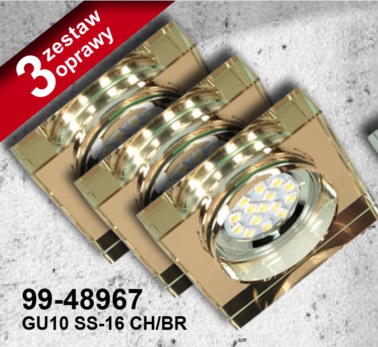 ZESTAW TRZECH OPRAW SS-16 CH/BR  3X3W GU10 LED Z ŻARÓWKĄ  LED OPR. STROP. STAŁA KWADRATOWA SZKŁO BRĄZOWE - 99-48967